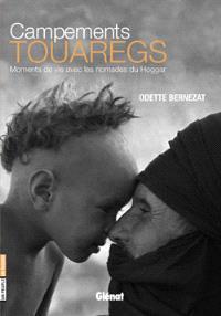Campements touaregs : moments de vie avec les nomades du Hoggar