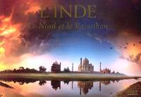 L'Inde : le Nord et le Rajasthan