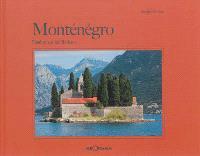 Monténégro : fenêtre sur les Balkans