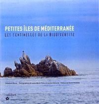 Petites îles de Méditerranée : les sentinelles de la biodiversité