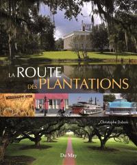 La route des plantations