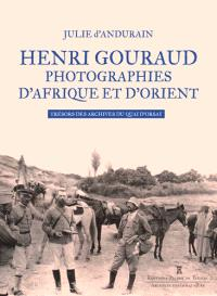 Henri Gouraud : photographies d'Afrique et d'Orient : trésors des archives du Quai d'Orsay