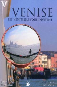 Venise : les Vénitiens vous invitent...