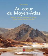 Au coeur du Moyen Atlas : Meknès, Volubilis, Zerhoun, Fès, Ifrane, Séfrou, Azrou, Oulmès, Tazzeka...