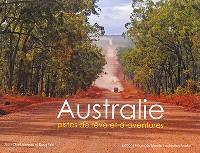 Australie : pistes de rêves et d'aventures
