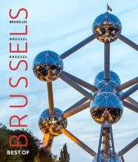 Best of Brussels = Best of Bruxelles = Best of Brussel = Best of Brüssel