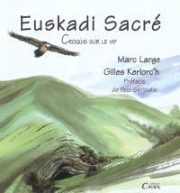 Euskadi sacré : croquis sur le vif