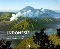 Indonésie : visions d'un voyageur entre mer et volcans
