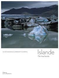 Islande : l'île inachevée