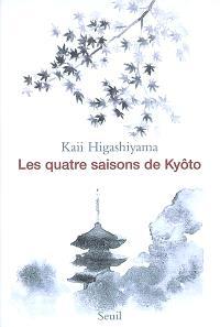 Les quatre saisons de Kyôto