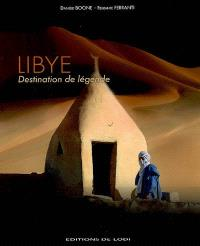 Libye : destination de légende