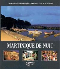 Martinique de nuit