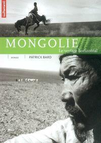 Mongolie : le vertige horizontal
