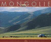 Mongolie : racines nomades