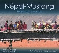 Népal-Mustang : voyage au bout d'un rêve