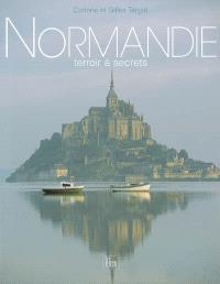 Normandie : terroir à secrets