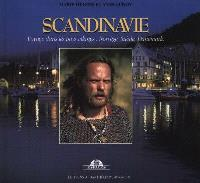 Scandinavie : voyage dans les pays vikings : Norvège, Suède, Danemark