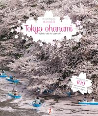 Tokyo ohanami : balade sous les cerisiers : avec un guide de 100 lieux pour admirer les cerisiers du Japon !