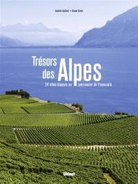 Trésors des Alpes : 24 sites classés au patrimoine de l'humanité