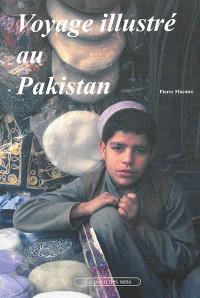 Voyage illustré au Pakistan