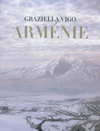 Arménie : terre sacrée, berceau de la chrétienté
