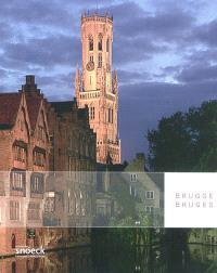 Brugge = Bruges