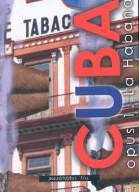 Cuba. Volume 1, La Habana