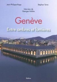 Genève : entre ombres et lumières