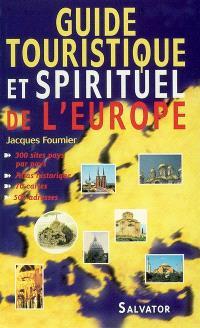 Guide touristique et spirituel de l'Europe