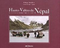 Hautes vallées du Népal : Dolpo, Mustang, Kumbu, Manaslu, Annapurnas