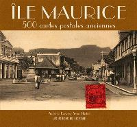 Ile Maurice : 500 cartes postales anciennes