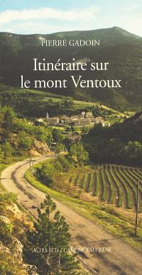 Itinéraire sur le mont Ventoux
