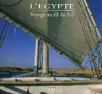 L'Egypte : voyage au fil du Nil