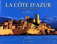La Côte d'Azur : le littoral et le haut pays