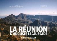 La Réunion d'Auguste Lacaussade : poèmes et paysages