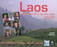 Laos : forgotten paradise = Laos : paradis oublié