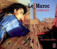 Le Maroc à contre-jour
