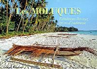 Les Moluques : fabuleuses îles aux épices d'Indonésie