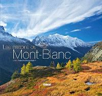 Les saisons du Mont-Blanc