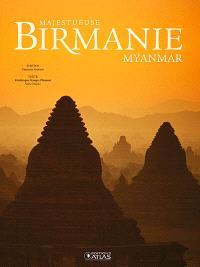 Majestueuse Birmanie, Myanmar