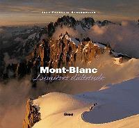Mont Blanc : lumières d'altitude