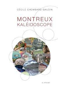 Montreux kaléidoscope