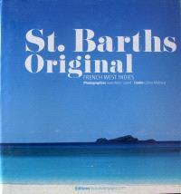 St. Barths original : French West Indies