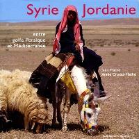 Syrie Jordanie : entre golfe Persique et Méditerranée