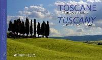 Toscane : terre de lumière = Tuscany : landscape of light