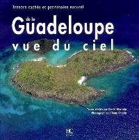 Trésors cachés et patrimoine naturel de la Guadeloupe vue du ciel