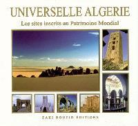 Universelle Algérie : les sept sites inscrits au Patrimoine mondial de l'Unesco et sept autres sites du patrimoine national à découvrir