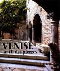 Venise au fil des pierres