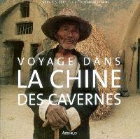 Voyage dans la Chine des cavernes