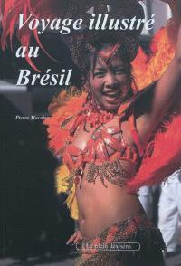 Voyage illustré au Brésil
